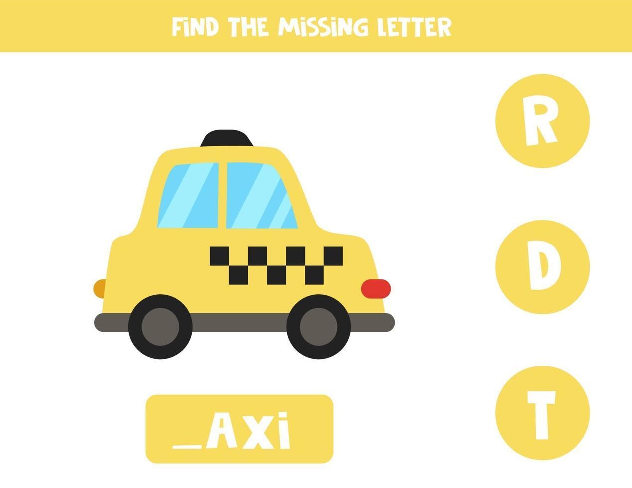 Finde den fehlenden Brief mit dem Cartoon-Taxi. Arbeitsblatt zur Rechtschreibung. vektor