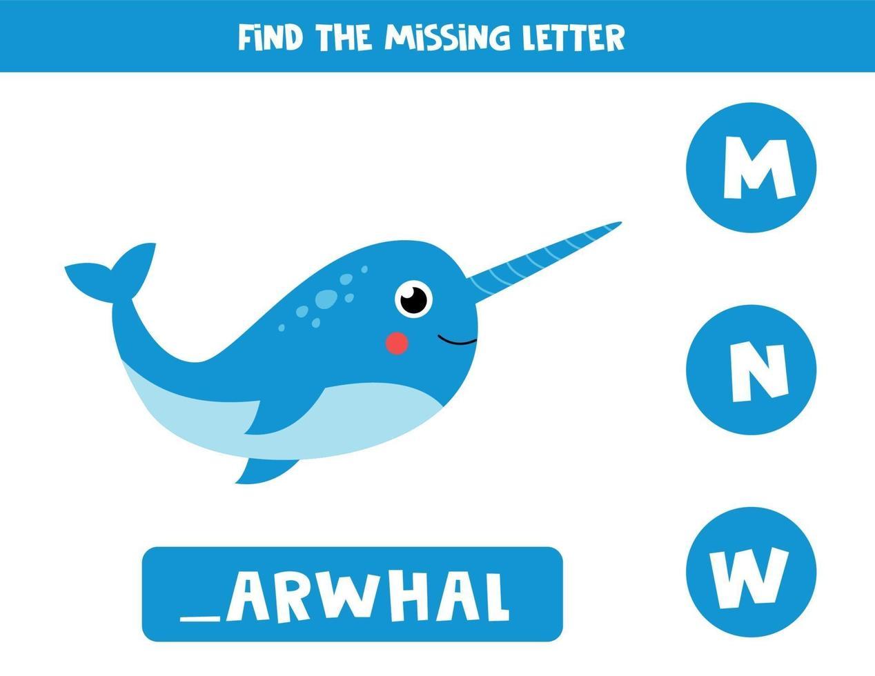 Finde den fehlenden Brief und schreibe ihn auf. süßer Cartoon-Narwal. vektor