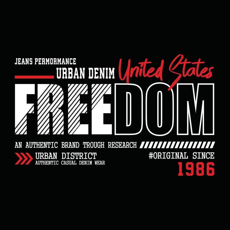 frihet urban kläder typografi design vektor