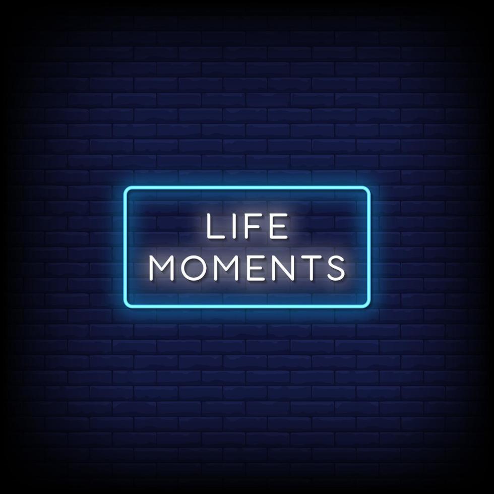 Leben Momente Leuchtreklamen Stil Text Vektor