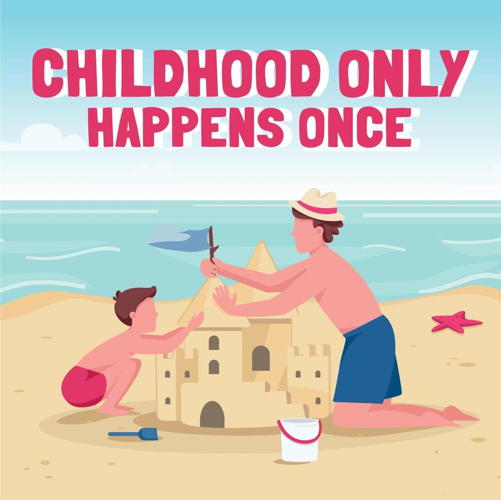 familj strandaktiviteter sociala medier post mockup. barndomen händer bara en fras. webb banner designmall. booster, innehållslayout med inskription. affisch, tryckta annonser och platt illustration vektor