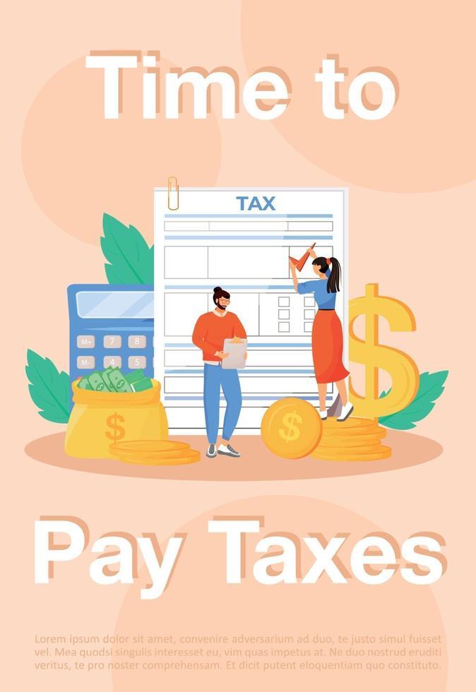 tid att betala skatt affisch platt vektor mall. elräkningar betalning, skatter broschyr häfte en sida konceptdesign med seriefigurer. ordinarie utgifter, flygblad, broschyr