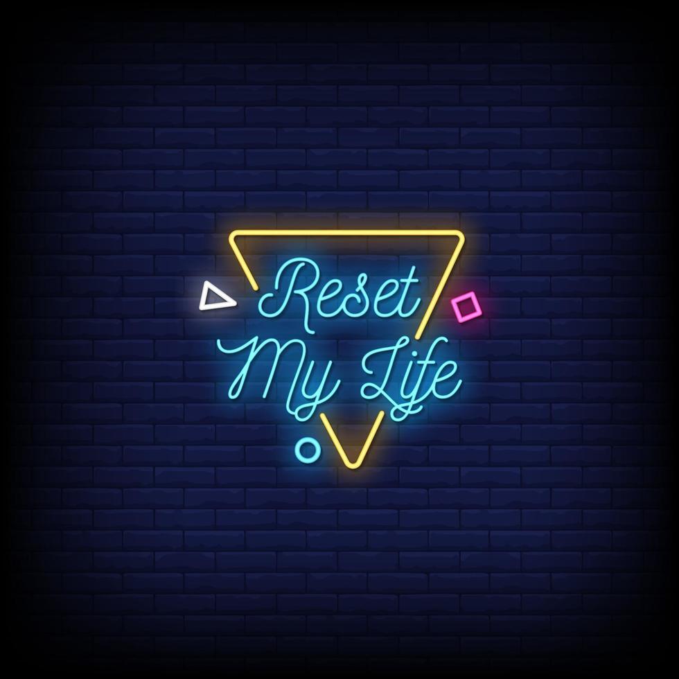 återställ mitt liv neonskyltar stil textvektor vektor