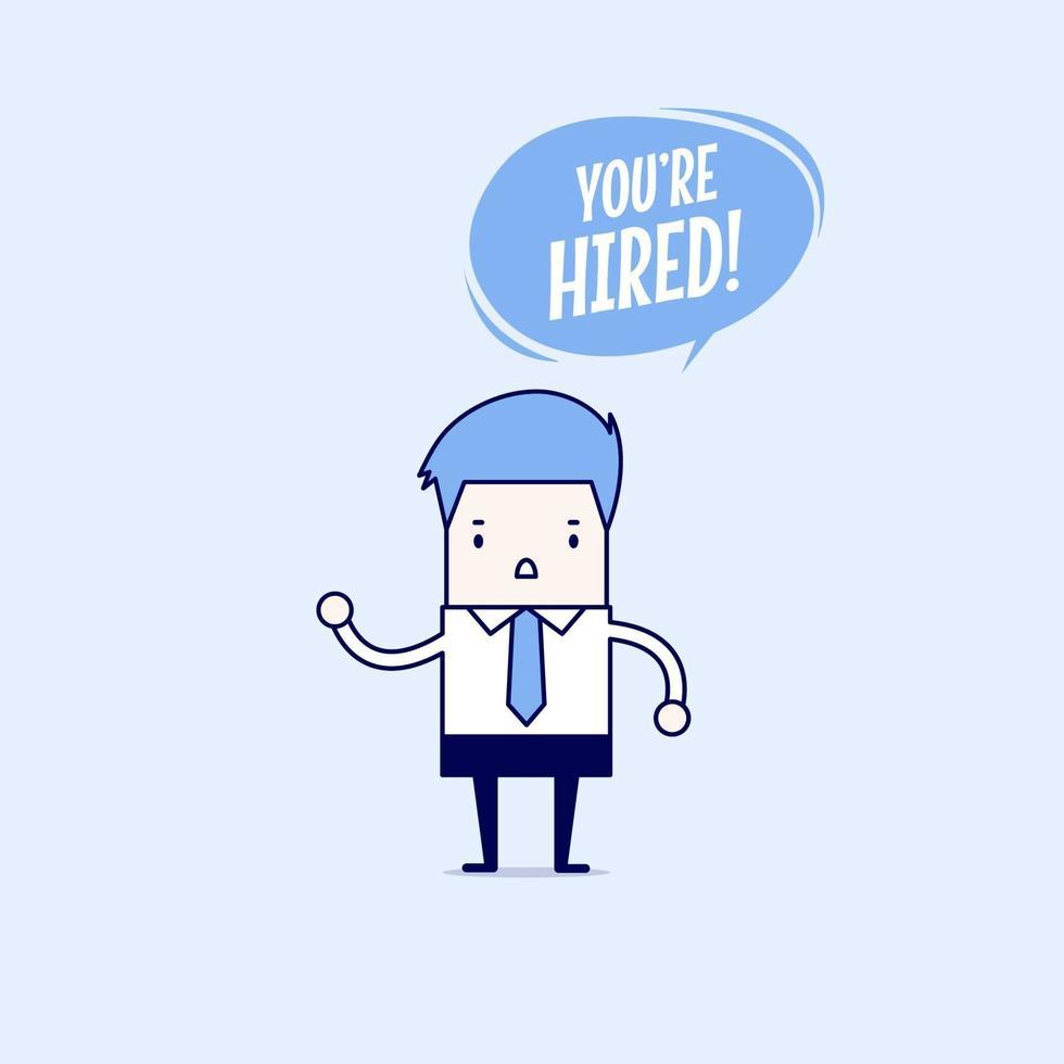 affärsman med pratbubblan som säger att du är anställd. tecknad karaktär tunn linje stil vektor. vektor