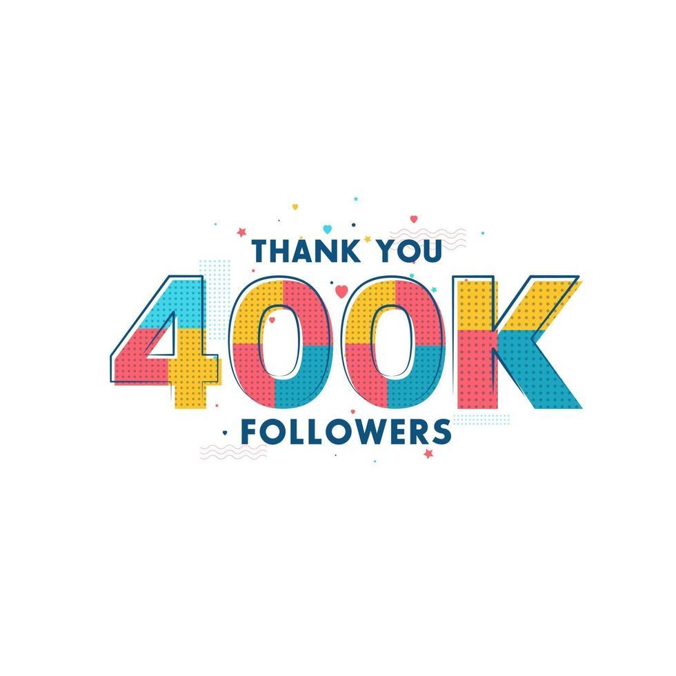 tack 400k anhängare firande gratulationskort för 400000 sociala anhängare vektor
