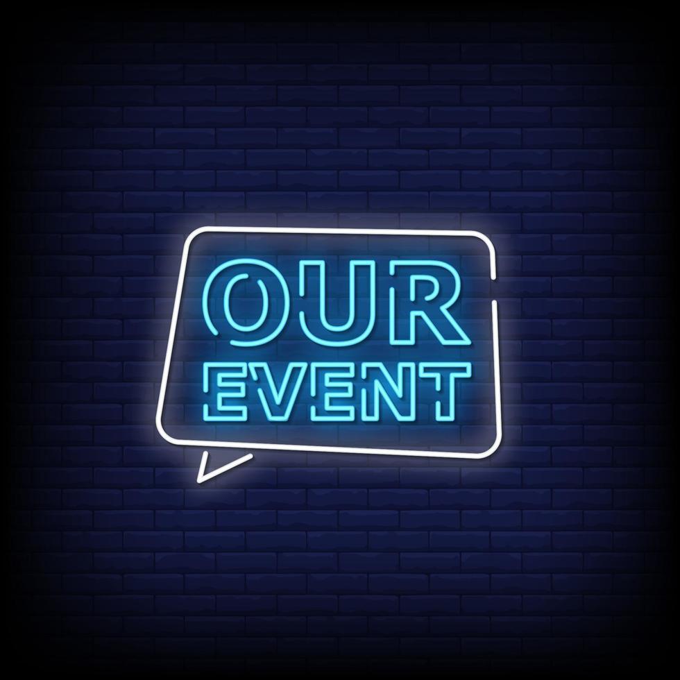 vårt evenemang neonskyltar stil text vektor