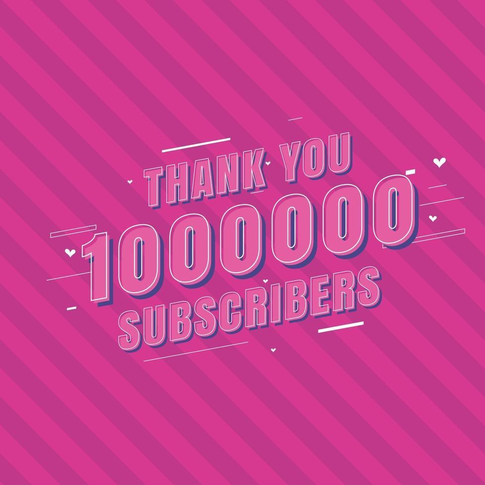 Vielen Dank, dass Sie 1000000 Abonnenten feiern vektor