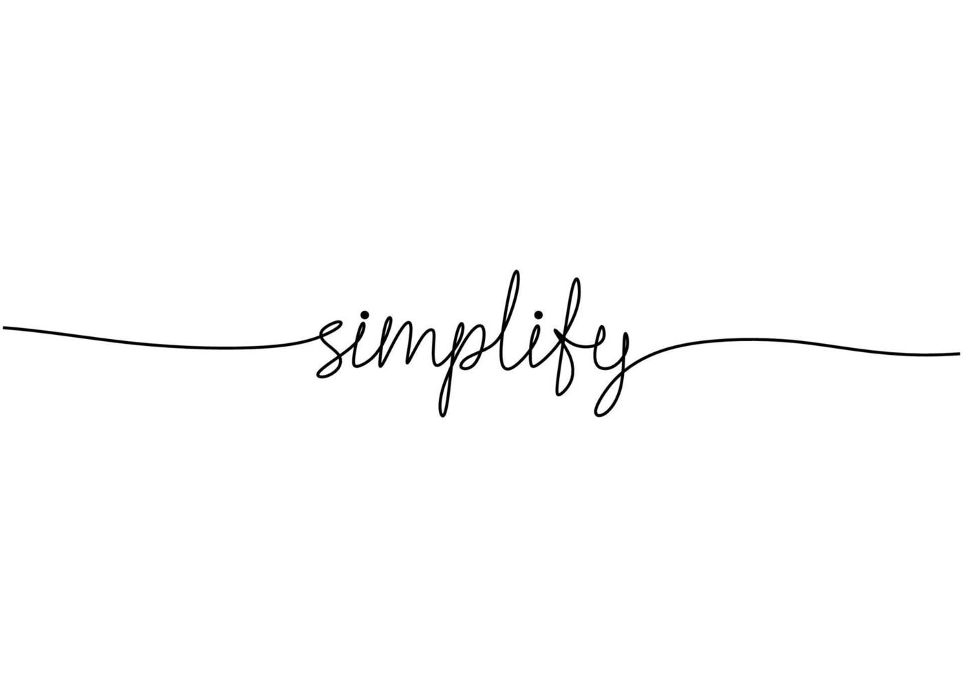 handschriftlich vereinfachen Wort eine Zeile. handgezeichnete Schrift. Kalligraphie. eine Strichzeichnung der Phrase. Kontinuierliche schwarze Strichzeichnung vereinfacht das Wort. minimalistisches Wortkonzept. vektor