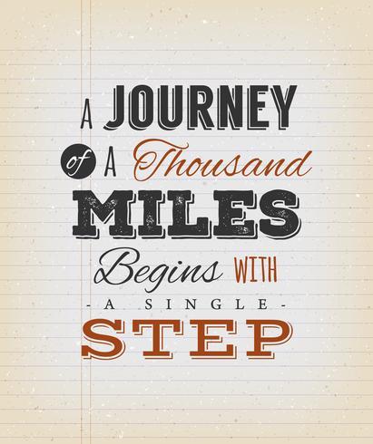 Eine Reise von tausend Meilen beginnt mit einem einzigen Schritt vektor