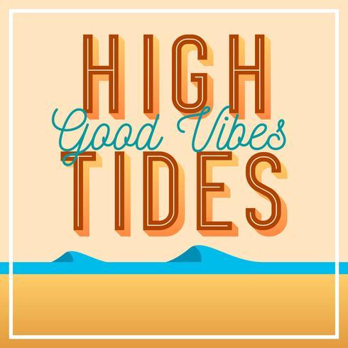 Flat Vintage High Tides Bra Vibes Lettering Vector Illustration