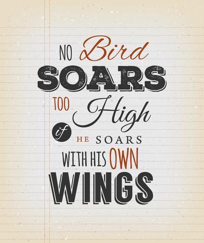 Inga fågelar sviker för högt inspirerande citat vektor