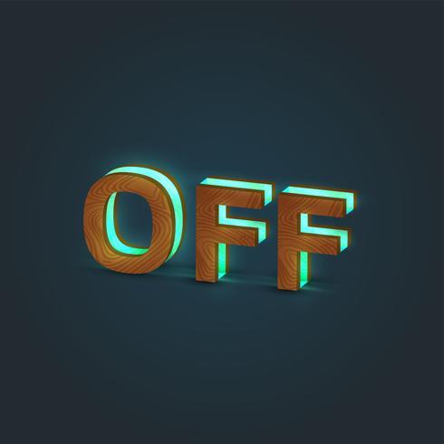 'OFF' - Realistisk illustration av ett ord som gjorts av trä och glödande glas, vektor