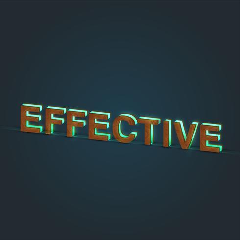 'EFFEKTIVT' - Realistisk illustration av ett ord av trä och glödande glas, vektor