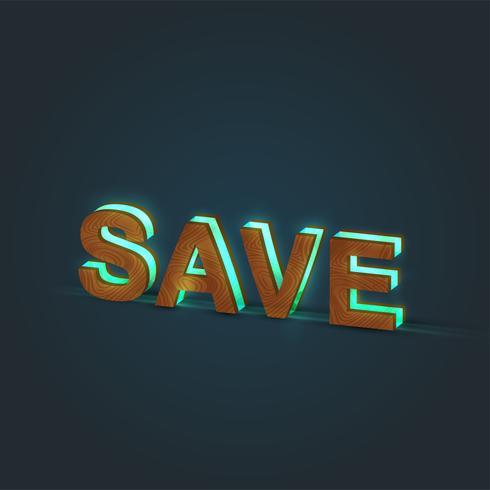 'SAVE' - Realistisk illustration av ett ord som gjorts av trä och glödande glas, vektor