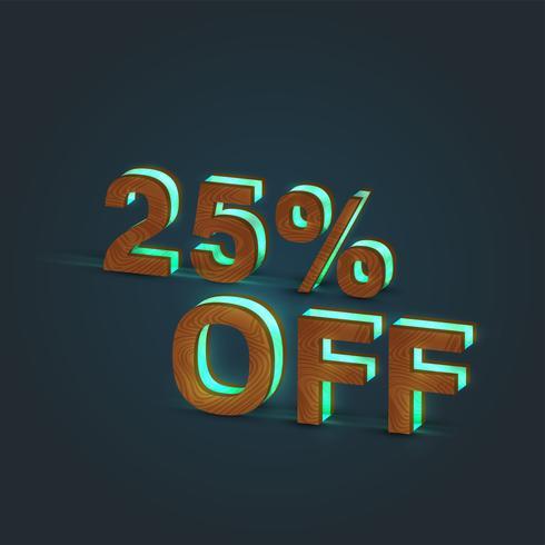 '25% rabatt '- Realistisk illustration av ett ord av trä och glödande glas, vektor