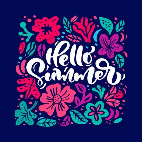Blumen-Vektorgrußkarte mit Text hallo Sommer. Getrennte farbige flache mit Blumenabbildung. Skandinavische Hand gezeichnetes Naturdesign vektor