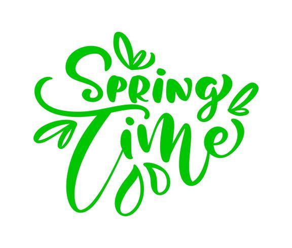 Grüne Kalligraphie, die Phrase Frühlingszeit beschriftet vektor