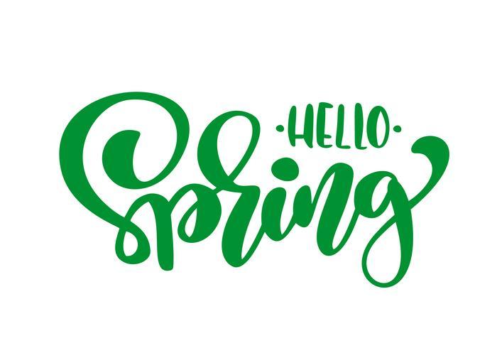 Grüne Kalligraphiebeschriftungsphrase hallo Frühling vektor