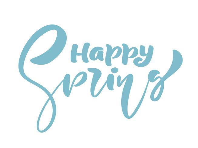 Kalligraphiebeschriftungsphrase glücklicher Frühling vektor