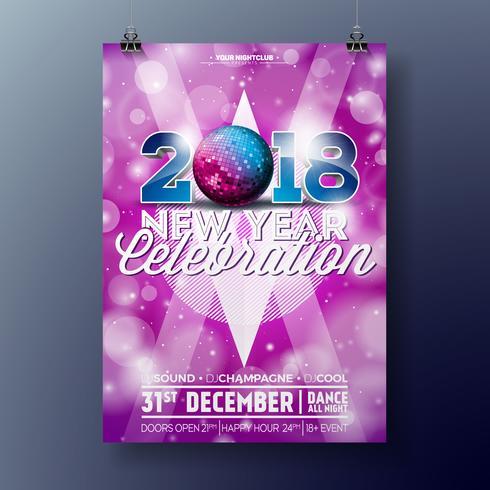 Party-Feier-Plakat-Schablonenillustration des neuen Jahres mit Text 3d und 2018 auf glänzendem buntem Hintergrund. Design des Vektor ENV 10.