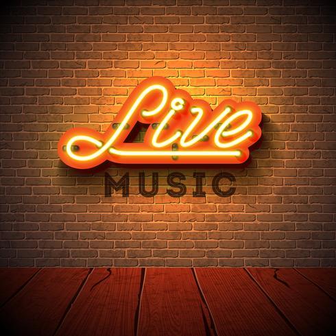 Live musik neon skylt med 3d skylt brev på tegel vägg bakgrund. Designmall för dekoration, omslag, reklamfilm eller reklamfilm. vektor