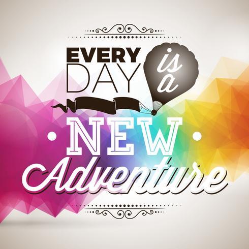 Jeder Tag ist ein neues Zitat aus Abenteuervorstellungen auf abstraktem Hintergrund vektor