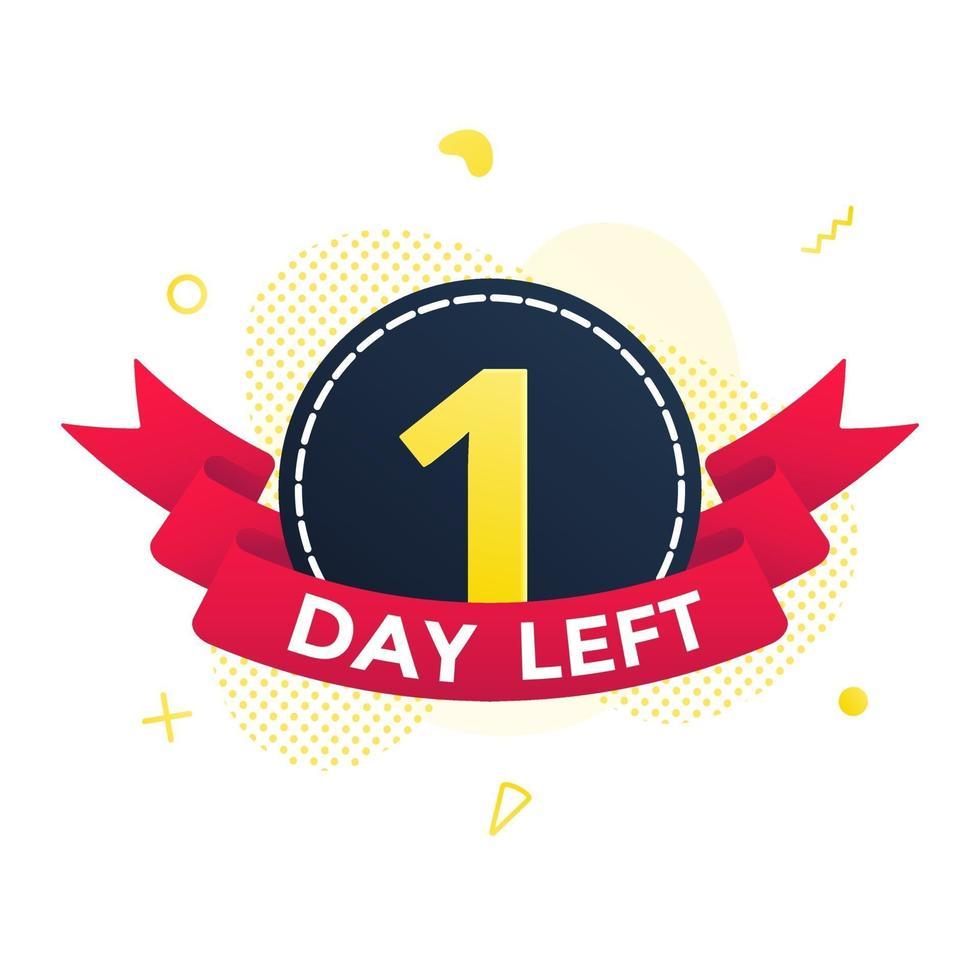 noch ein Tag bis zum Verkauf Countdown-Band-Abzeichen-Symbol-Schild mit rotem Band vektor