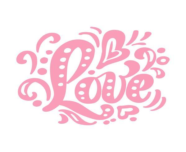 Rosa Kalligraphie der Liebe, die Weinlesevektortext beschriftet. Für Kunstvorlagenentwurfslistenseite, Modellbroschürenart, Bannerideenabdeckung, Broschürendruckflieger, Plakat vektor