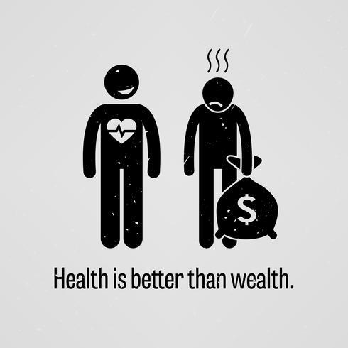Hälsa är bättre än rikedom. vektor