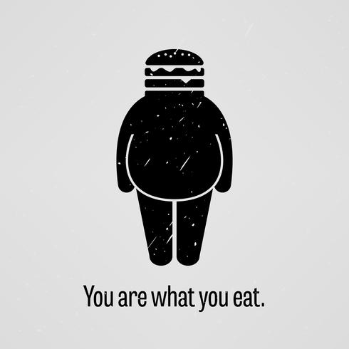 Sie sind, was Sie fett Version essen. vektor