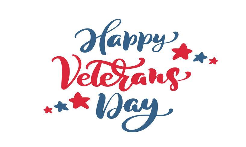 Glad veteransdagkort. Kalligrafi hand bokstäver vektor text. National American Holiday Illustration. Festlig affisch eller banner isolerad på vit bakgrund