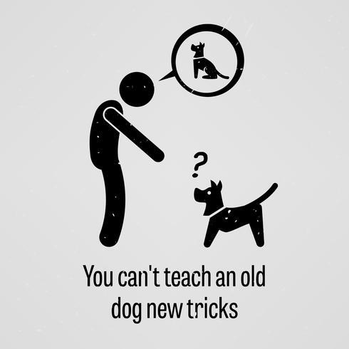 Du kan inte lära en gammal hund nya tricks. vektor