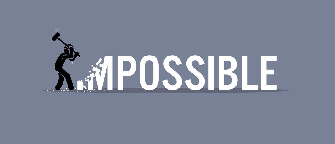 Man förstör ordet omöjlig att möjligt. vektor