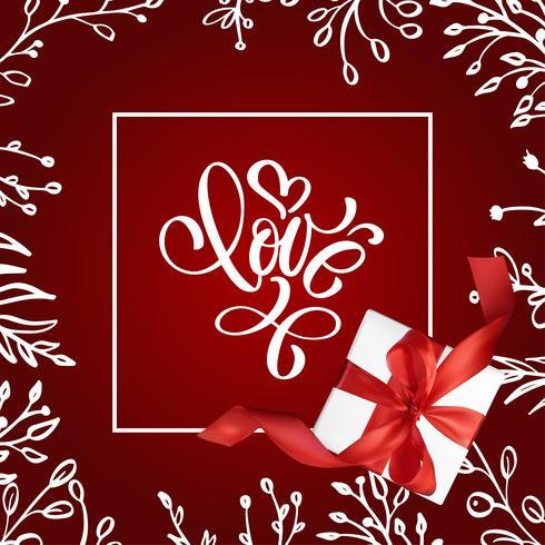 Valentin kort med vintage handstil bokstäver kärlek med gåva röd bakgrund vektor