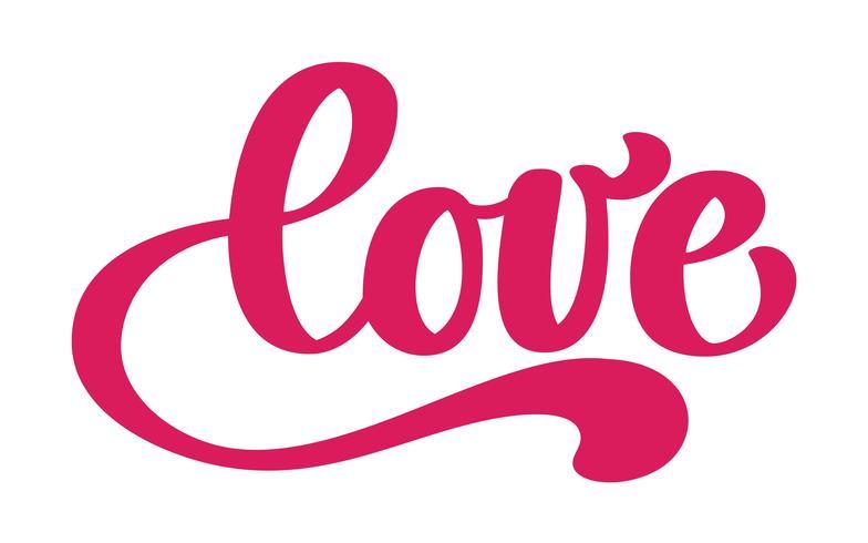 Lieben Sie Grußkartendesign mit stilvollem rotem Text für glückliche Valentinsgruß-Tagesfeier. Zitat Schriftzug. Vektorweinlesetext, Phrase beschriftend. Isoliert auf weißem hintergrund vektor