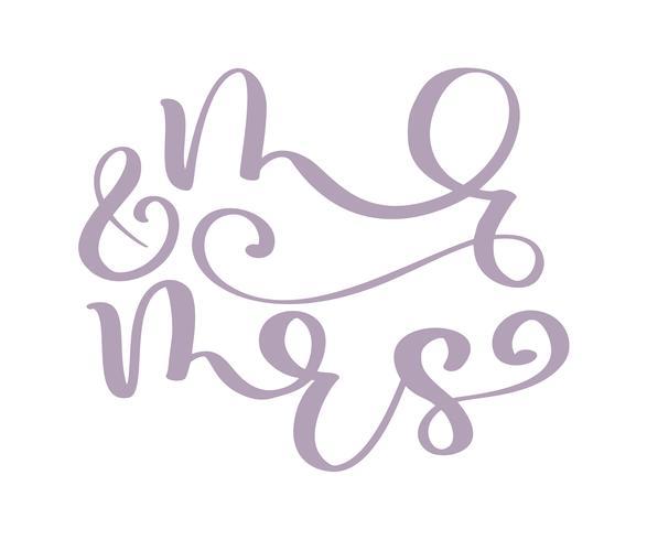 Hochzeitsworte Herr und Frau Vektor handgeschrieben mit spitzem Feder und Tinte und dann traditionellerweise autotraced. Isoliert auf weißem hintergrund