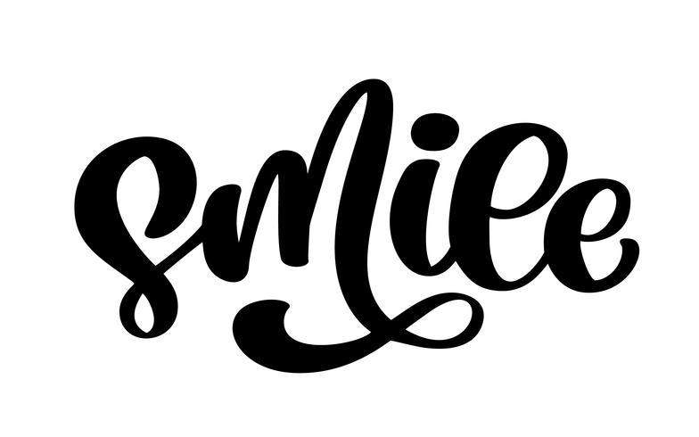 Leende. Handtecknad bokstäver text typografi affisch vektor