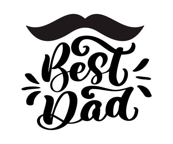 Isolerade Happy fathers day citat på den vita bakgrunden. Bästa pappa i världen. Grattis etikett, emblem vektor. Mustasch, stjärnor element för din design vektor