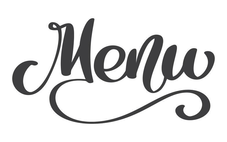 Menürestaurant Hand gezeichnet, Phrasentext-Vektorillustration beschriftend. Inschrift auf weißem Hintergrund. Kalligraphie für die Gestaltung von Postern, Karten vektor