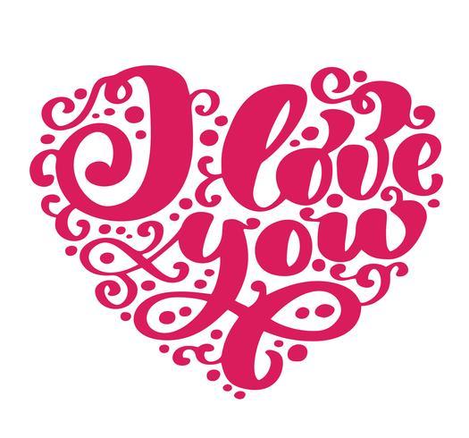 Jag älskar dig. Jag hjärta dig. Alla hjärtans dag hälsningskort med kalligrafi bröllop. Handgjorda design vintageelement. Handskriven modern pensel bokstäver vektor