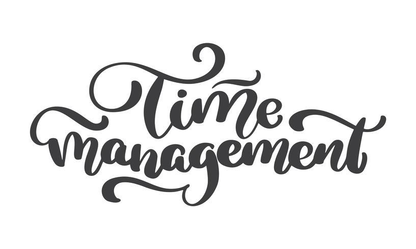 Zeiteinteilung. Vector Weinlesetext, Hand gezeichnet, Phrase beschriftend
