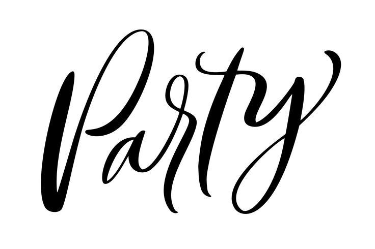Modernes Kalligraphiezitat der Text-Partei. Übergeben Sie den schriftlichen Beschriftungstext, getrennt auf weißem Hintergrund. Vektor illustration satz