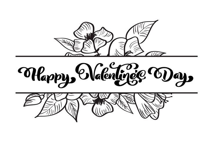 Kalligrafi fras Glad Valentinsdag med blomningar och hjärtan vektor