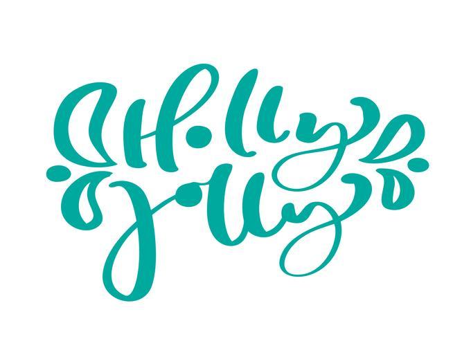 Holly Jolly Torquoise Vintage Kalligraphie Schriftzug Vektor Text. Für Kunstvorlagenentwurfslistenseite, Modellbroschürenart, Fahnenideenabdeckung, Broschürendruckflieger, Plakat