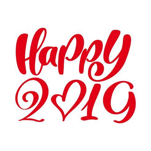 Hälsningskortdesign mall med kalligrafi Glad 2019 text. Nyår nummer 2019 handtecknad bokstäver. Vektor illustration