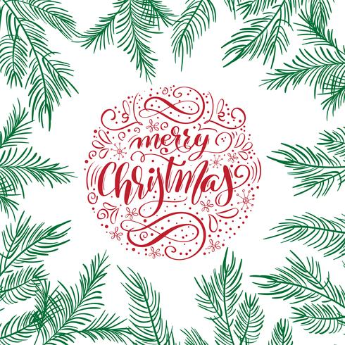 Kalligraphische Briefgestaltung der frohen Weihnachten Vektortext mit Tannenzweigen. Kreative Typografie für Holiday Greeting Gift Poster. Kalligraphie-Schriftstil Banner vektor