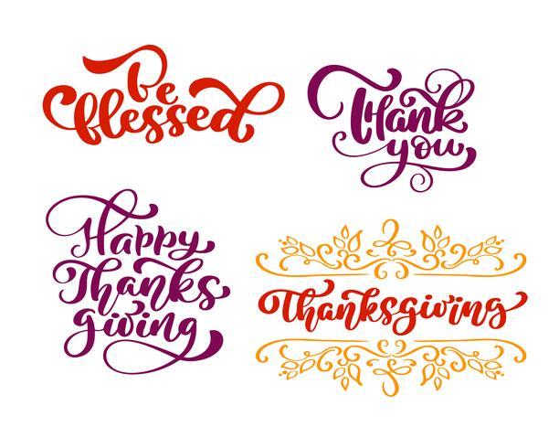 Sats med kalligrafi fraser Velsignad, tack, för lyckliga tacksägelsedagen. Holiday Family Positiva citat bokstäver. Vykort eller affisch grafisk design typografi element. Handskriven vektor