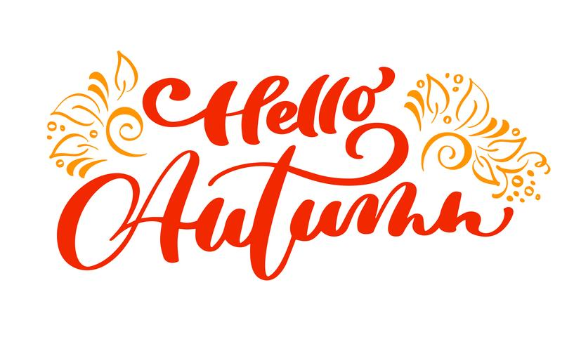 Hej höst bokstäver skriva vektor text med blomstra för Thanksgiving Day minimalistisk illustration. Isolerad kalligrafi fras på vit bakgrund för hälsningskort