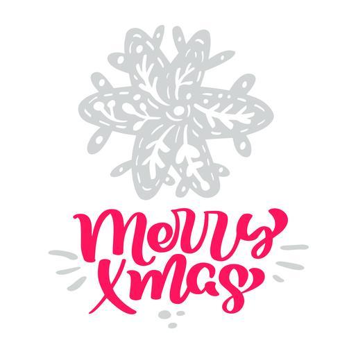 Merry Xmas kalligrafi bokstäver text. Julskandinaviska hälsningskort med handritad vektorillustration stiliserad snöflinga. Isolerade föremål vektor