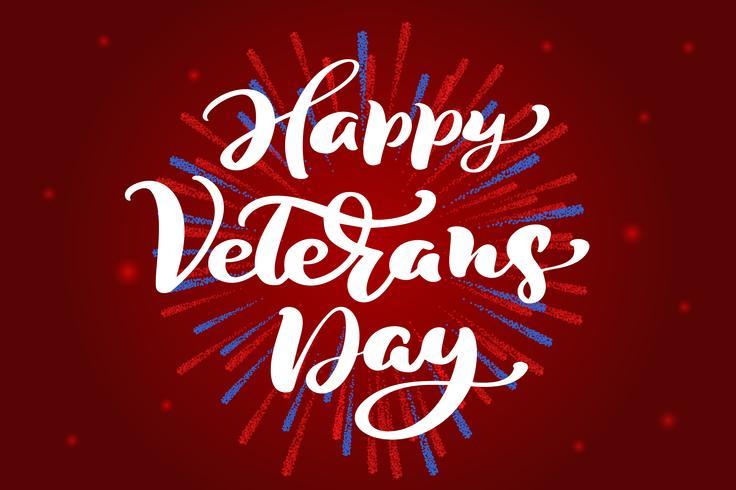 Happy Veterans Day-Karte. Kalligraphiehandbeschriftungs-Vektortext auf rotem Hintergrund. Nationale amerikanische Feiertagsillustration. Festliches Plakat oder Banner vektor